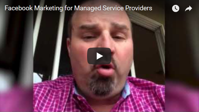 Facebook Marketing for Managed Service Providers