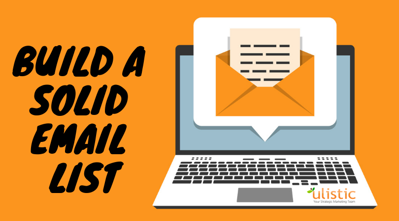 Build A Solid EMail List