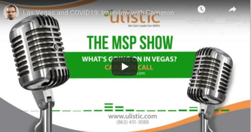 What Insight Can Las Vegas MSPs Draw from Cameron Call's Interview?