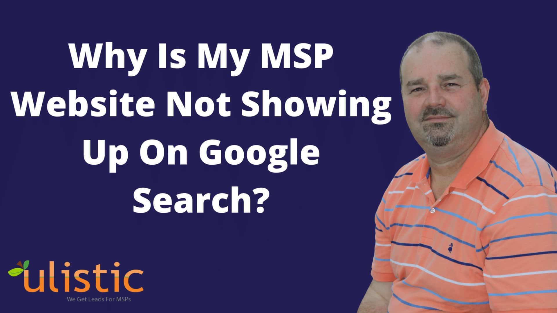 Why Is My MSP Website Not Showing Up On Google Search?