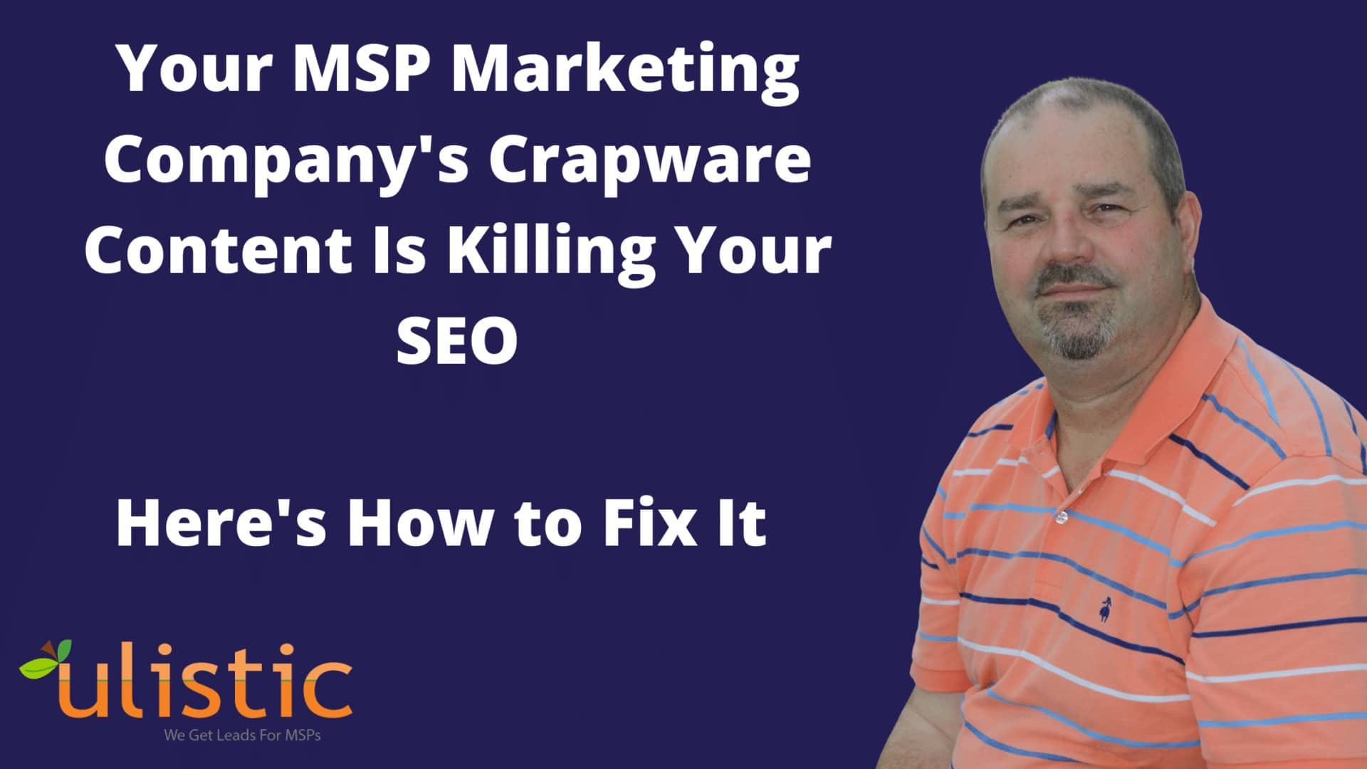 Your MSP Marketing Company's Crapware Content Is Killing Your SEO