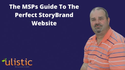 The MSPs Guide to the Perfect StoryBrand Website