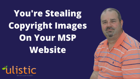 Phishing Scam Alert: You're Stealing Copyright Images On Your MSP Website