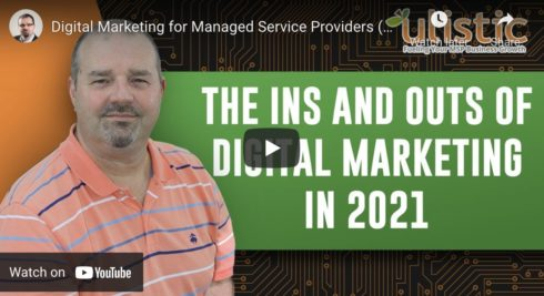 Ins and Outs of Digital Marketing for MSPs in 2021