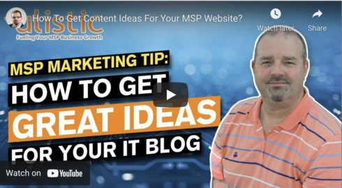 How to Generate Creative Content Ideas for Your MSP Website