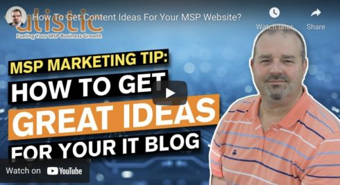 How To Get Content Ideas For Your MSP Website