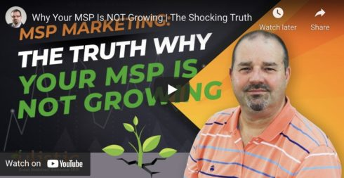 The Shocking Truth To Why Your MSP Is Not Growing