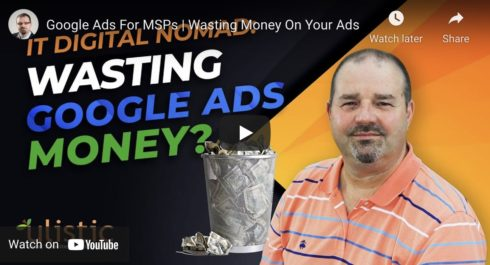 Managed Service Providers Waste Thousands Of Dollars On Google Ads